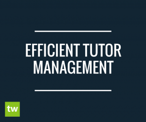 Efficient Tutor Management