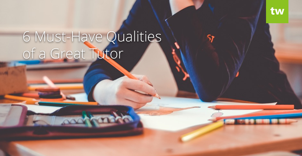 Great Tutor Qualities