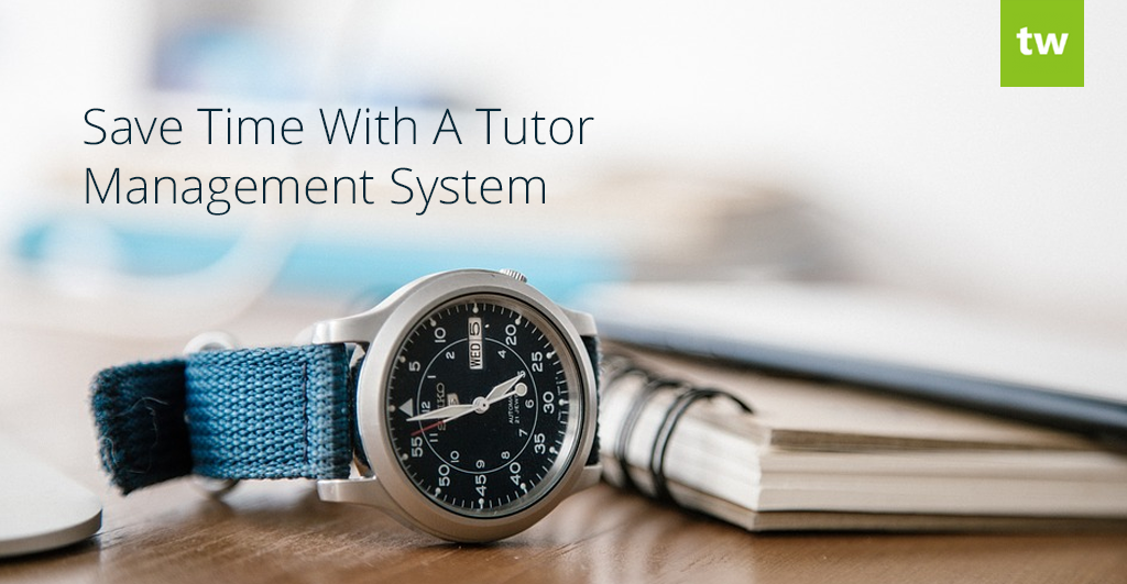 Tutor Management System Time Saver