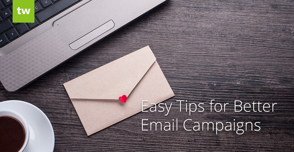 better email campaign tips