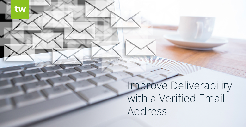 Improve Deliverability with a Verified Email Address