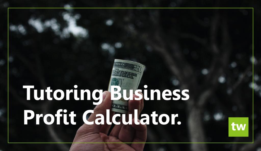 Tutoring Business Profit