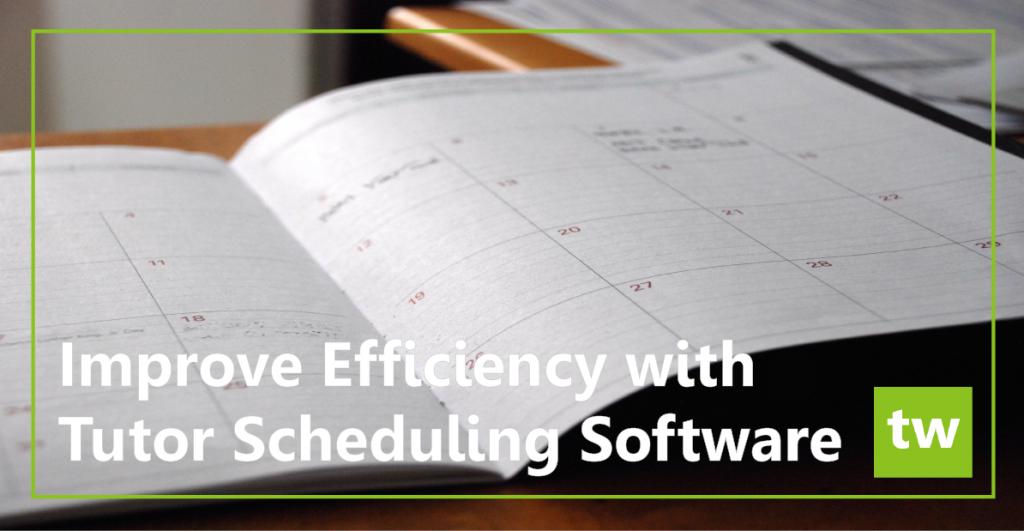 Efficient Tutor Scheduling Software