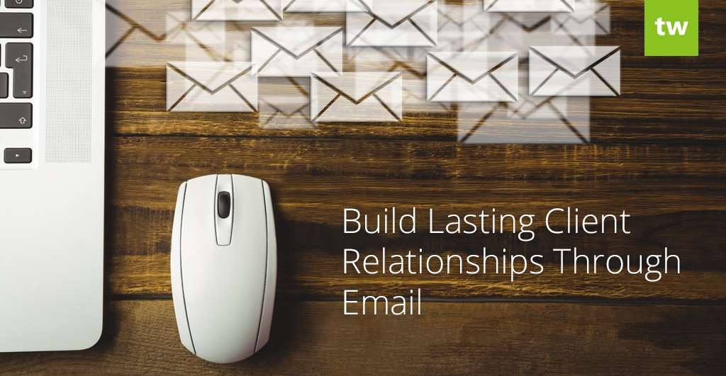 client relationships through email