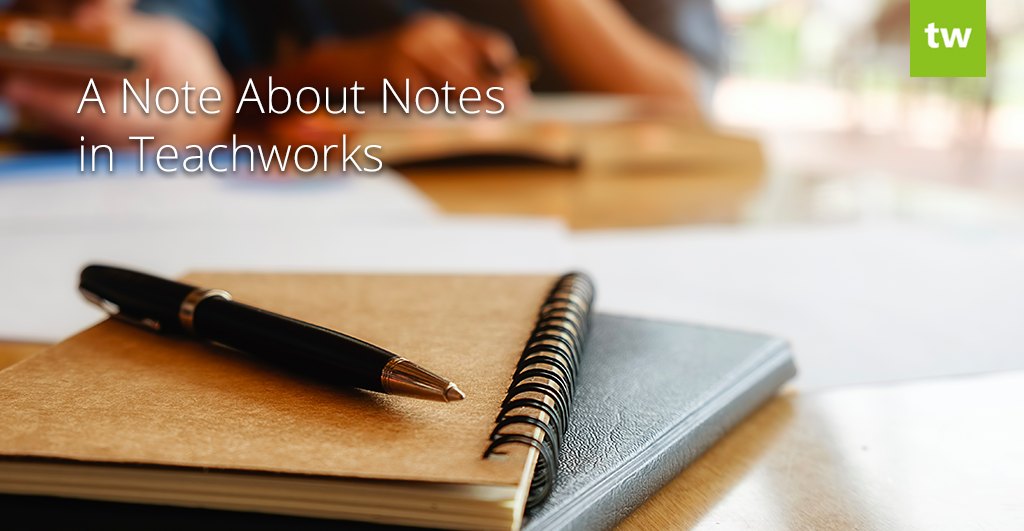 teachworks notes