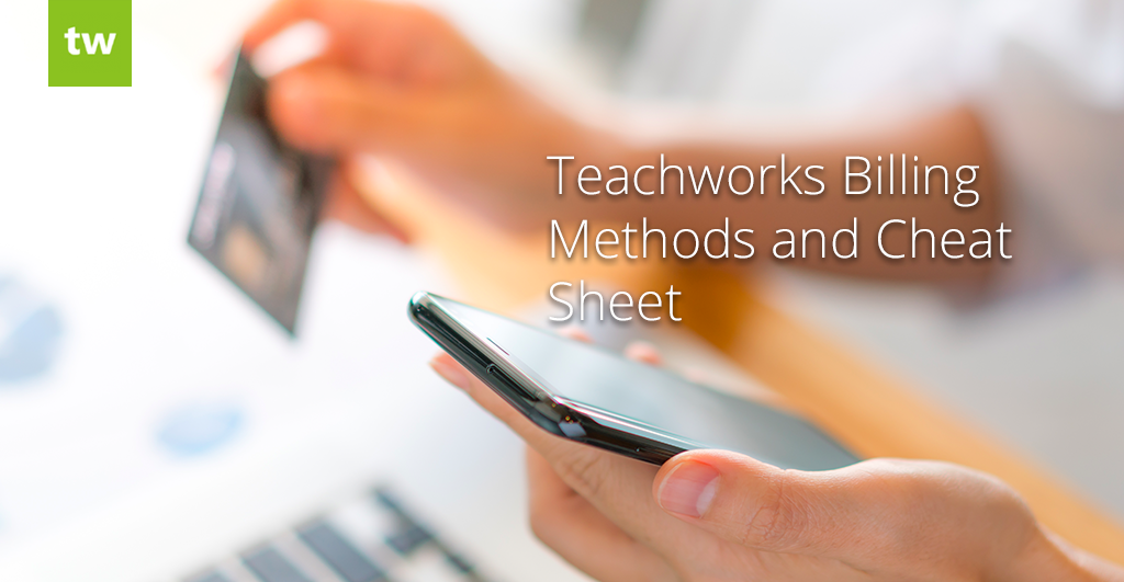 Teachworks Billing Methods