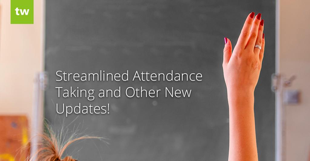 streamlined attendance taking