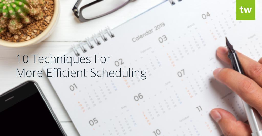 efficient scheduling