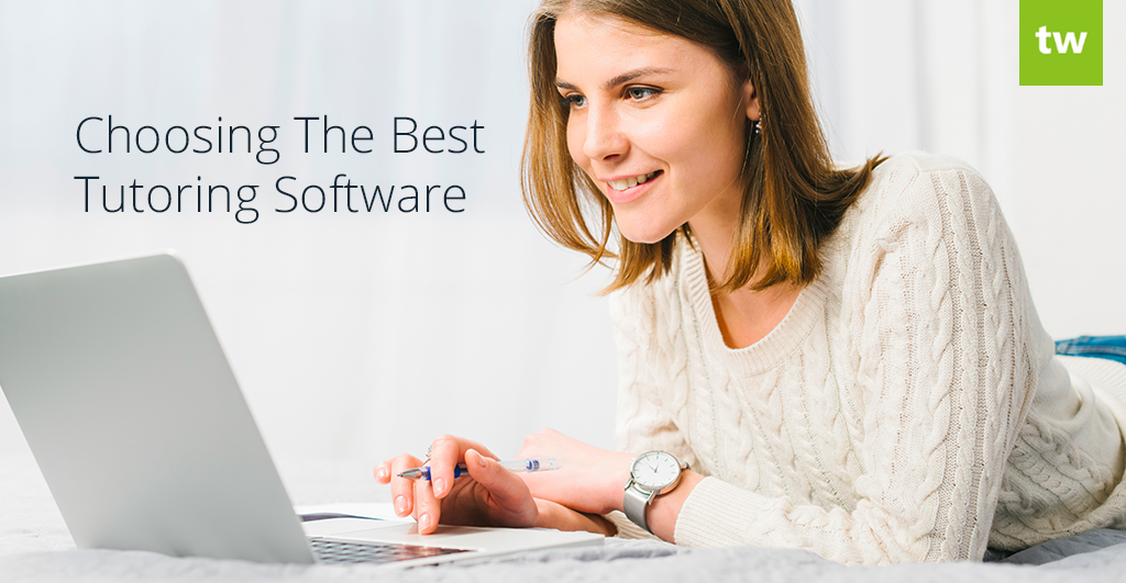 choosing the best tutoring software