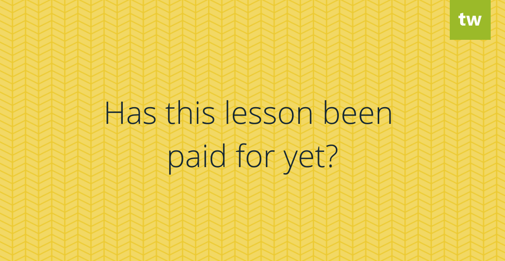Has this lesson been paid for yet?