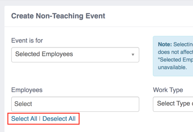 Create Non-Teaching Event form. Select all and deselect all options highlighted.